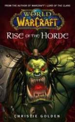 World of Warcraft: Rise of the Horde (ru)